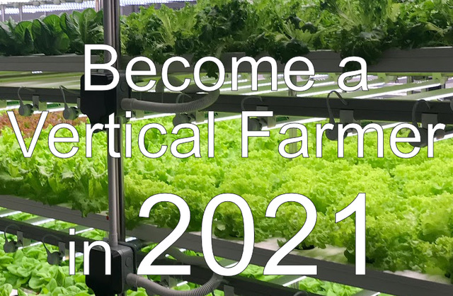 Become a Vertical farmer in 2021