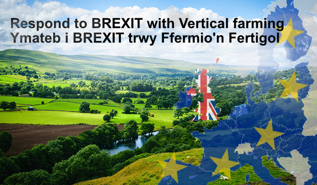 Respond to BREXIT with Vertical farming